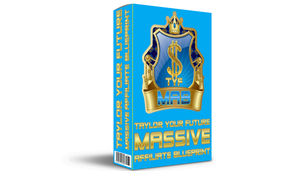 Taylor Your Future-Massive Affiliate Blueprint 1.0-Product Image